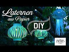 DIY: Laternen und Lampions für schöne Sommer-Dekos selber machen | Deko Kitchen - YouTube