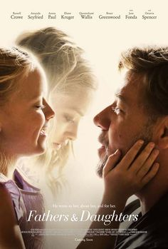 Fathers and Daughters Movie Poster : Teaser Trailer Love it! Amanda Seyfried is in it! And another good film from Russel! Sad Movies, 2015 Movies, Great Movies, Movies Showing, Movies And Tv Shows, The Daughter Movie, 3d Cinema, Netflix, Film Books