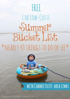 Free or low cost Summer Bucket List for kids - 40+ activities for any area, but with the bonus of Connecticut Links for specific spots in CT! Travel with kids was never so fun!