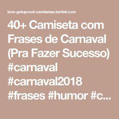 155 Melhores Imagens De Carnaval Carnaval Camisetas E