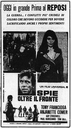 """Spie oltre il fronte"" (In Enemy Country, 1968) di Harry Keller, con Anthony ""Tony"" Franciosa e Anjanette Comer. Italian release: June 14, 1968 #MoviePosters #SpyStory"