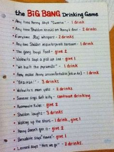 Big bang theory drinking game - um I think this will be our house warming party game haha! @Bobby Sheldone