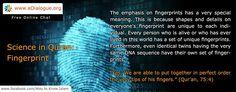 Science in Quran, Fingerprint  www.islam-guide.com  -------------- Chat online: www.eDialogue.org