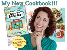 Kelly Lester's Trader Joe's Easy Lunch Boxes Cookbook