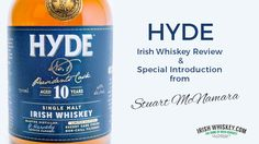 Review of Hyde 10 Year Old Single Malt Irish Whiskey on IrishWhiskey.com by Irish Whiskey Writer Stuart McNamara.