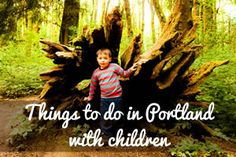 an inventory of things to do | Things to do in Portland with children