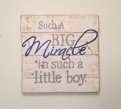 Such a Big Miracle in such a Little Boy Wall Hanging / Nursery Decor on Etsy, $30.00