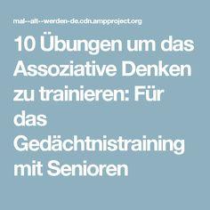 10 Übungen um das Assoziative Denken zu trainieren: Für das Gedächtnistraining mit Senioren