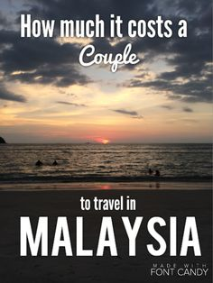 Fancy taking the other half traveling? Malaysia is a perfect place to start. Here's how much it will cost you. #Travel #Budget #CouplesTravel #Malaysia