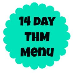 Family Farmhouse: 14 Day THM Menu