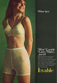 I owned a few Lovable bras, loved the silky lower cup and the lace on top...I felt very feminine!
