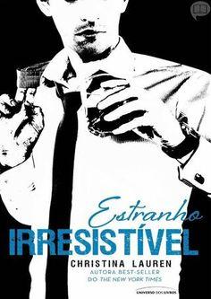 #2. Estranho Irresistível - Christina Lauren