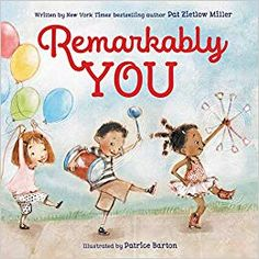 REMARKABLY YOU written by Pat Zietlow Miller and illustrated by Patrice Barton. Wonderful words and cheerful illustrations make this a beautiful way to show how unique and remarkable you can be. Self Esteem Books, Great Books, My Books, Social Themes, Children's Picture Books, Story Time, Bestselling Author, Books Online, Childrens Books