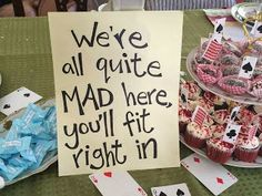 """""""We're all quite MAD here you'll fit right in"""" Very Merry Un-Baby Shower mad hatter tea party inspired baby shower theme alice in wonderland According2shirley.blogspot.com"""