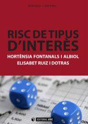 Fontanals Albiol, Hortènsia. Risc de tipus d'interès. Barcelona : UOC, 2014