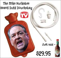 The Mike Huckabee Heavy Duty Douchebag...