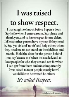 """""""Respect all, fear none"""" Here is a definition of respect for you. It's not screaming and cussing and name calling and tearing people down to other people. You got the words right but totally missed the message. Wisdom Quotes, True Quotes, Great Quotes, Quotes To Live By, Inspirational Quotes, Meaningful Quotes, Good Quotes For Kids, Family Quotes And Sayings, I Am Me Quotes"""