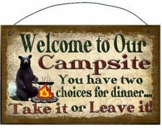 FUNNY RV CAMPING SIGNS   ... Have Two Choices For Dinner Black Bear SIGN Plaque Camping RV Camper
