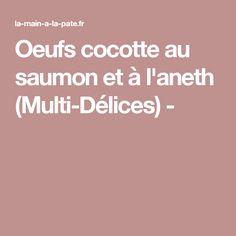 Oeufs cocotte au saumon et à l'aneth (Multi-Délices) -