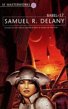 Samuel R. Delany, Babel-17 SF Masterworks Science Fiction #TheGateway