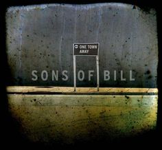 One Town Away ~ Sons of Bill, http://www.amazon.com/dp/B0028X6KQA/ref=cm_sw_r_pi_dp_OLL0pb04GFD30