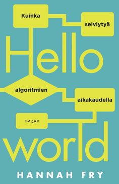 Free eBook Hello World: How to be Human in the Age of the Machine Author Hannah Fry Science Writing, Science Books, Computer Science, Free Pdf Books, Free Ebooks, Adele, It Pdf, James Patterson, Got Books