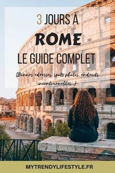 City guide complet pour découvrir Rome en 3 jours.