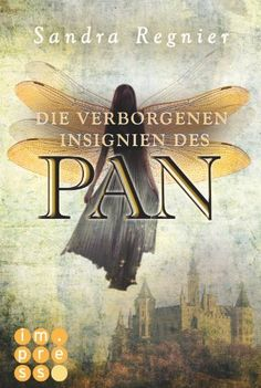 Die Pan-Trilogie, Band 3: Die verborgenen Insignien des Pan von Sandra Regnier, http://www.amazon.de/dp/B00GLPOCHA/ref=cm_sw_r_pi_dp_kLJGsb067NVGC