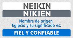 Resultado de Neikin - Origen y significado de tu nombre