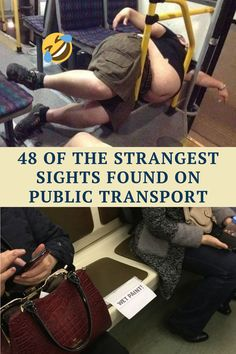 We all know that some of the strangest things we'll ever see can be found on the subway, or other form of public transit. These things are unique and never cease to amaze us. Again, we have triumphed over People of Walmart.