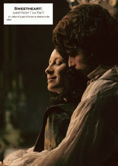 Outlander definitions.- Sweetheart. (x)