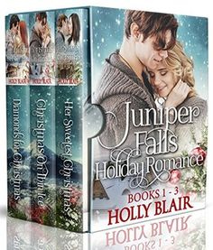 Juniper Falls Holiday Romance Collection: books 1-3 boxed set
