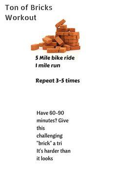 Brick|workout|run|bike|triathlon