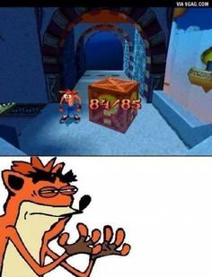 Everybody that played Crash Bandicoot will know that feelling