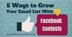 Have you run contests on Facebook? This article shares five ways to grow your email list with Facebook contests.