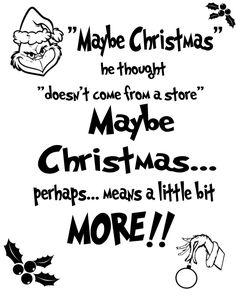 Maybe Christmas quote from our lovable and favorite Grinch. Cut File for silouhette or cricut users. SVG, PNG, and JPG file Grinch Christmas Decorations, Grinch Christmas Party, Christmas World, Christmas Svg, Christmas Decals, Grinch Party, Christmas Projects, Christmas Shirts, Christmas Cookies