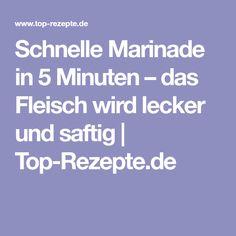 Schnelle Marinade in 5 Minuten – das Fleisch wird lecker und saftig | Top-Rezepte.de
