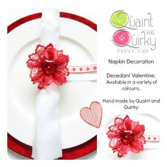 Part of the Valentine collection, napkin decoration can be made in a range of colours to suit your theme. Email quaintandquirkyevents@yahoo.com or visit our website for more information www.quaintandquirkyeventhire.co.uk