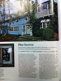 Elle Decoration (UK) about about Bjørn Wiinblad, the late Danish artist.  His house delights: colorful glory like a painting by Gauguin.