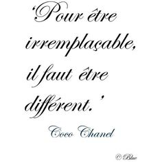 Franch Quotes : ♔ 'In order to be irreplacable one must be different.' ~ Coco Chanel - The Love Quotes French Phrases, French Words, French Quotes, Spanish Quotes, Favorite Quotes, Best Quotes, Love Quotes, Inspirational Quotes, Super Quotes