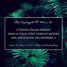 Ibn Taymiyyah, Hadith, Islamic Quotes, Islam France, Rappelling, Coran, Religion, Messages, God
