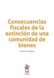 Consecuencias fiscales de la extinción de una comunidad de bienes / Manuel Guerra Reguera
