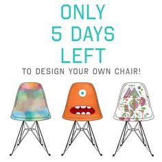 Only 5 days to enter to win a chair with your design and $1000!  Contest open internationally.