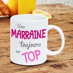 Mug Marraine - Une Marraine Toujours au Top sur Rapid-Cadeau.com