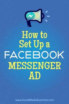 Messenger ads provide a personal experience for customers and prospects.  In this article, you'll discover how to create a Facebook Messenger ad.