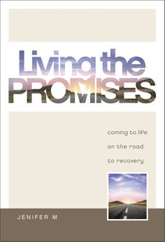 Living the Promises by Jenifer M., just published in 2013