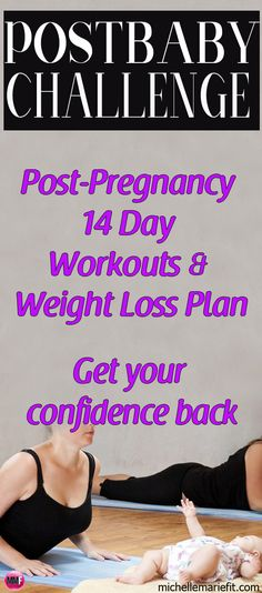 2-Week Postpartum Workout Plan    *Quick Home Workouts*Diet Tips*Workout Videos*Support  Lose weight, Increase Confidence & Tone Up