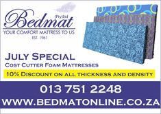 JULY SPECIAL: Cost cutter Foam Mattresses Shop online www.bedmatonline.co.za or phone 013 751 2248 to order your size, thickness, and density mattress. Ideal for caravans, camping and outdoor. #bedmat #custoncutfoammattress Bed and Mattress shop