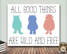 Where the wild things are baby,Nursery Print,All good things are wild,Instant Download,Monster print,Nursery Decor,Nursery Printable