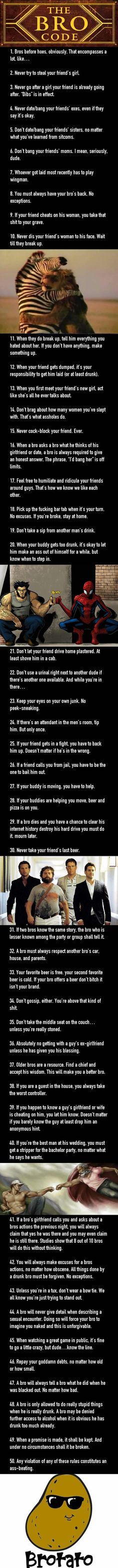 To all the guys out there, always follow #thebrocode. https://9gag.com/gag/aW8XejK